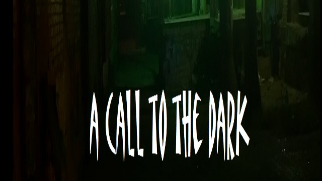 A Call to the Dark