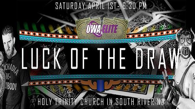 UWA Elite S7E5: Luck of the Draw 2017