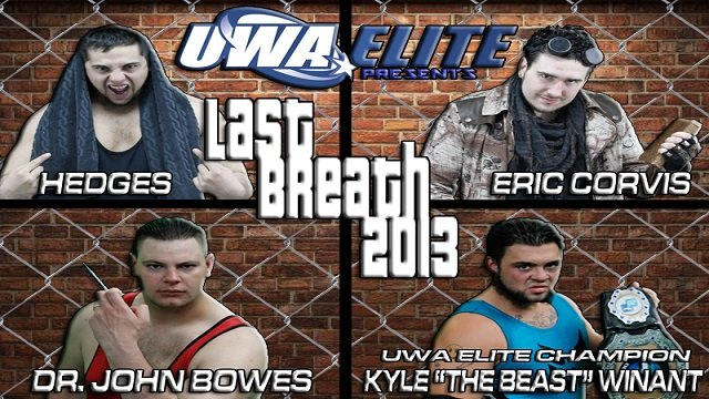 UWA Elite S3E6: Last Breath 2013