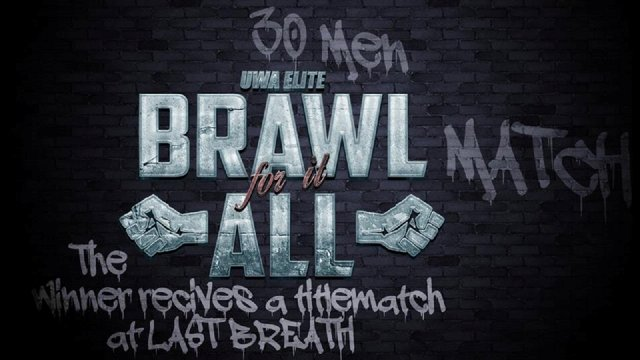 UWA Elite S6Ep11: Brawl For It All 2016