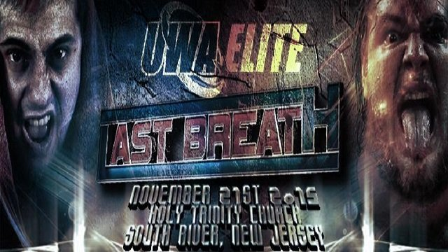 UWA Elite S5Ep11: Last Breath 2015