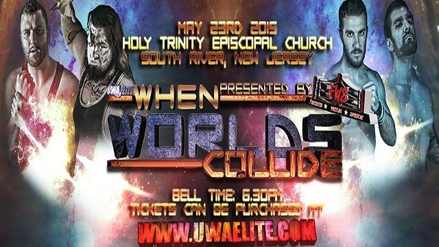 UWA Elite S5E4: When Worlds Collide 2015