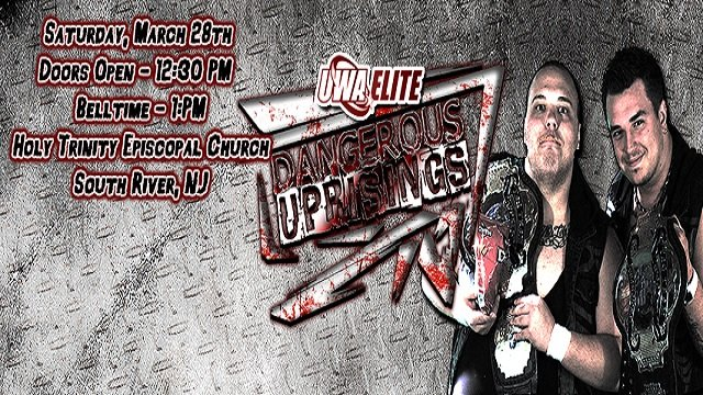 UWA Elite S5E2: Dangerous Uprisings 2015