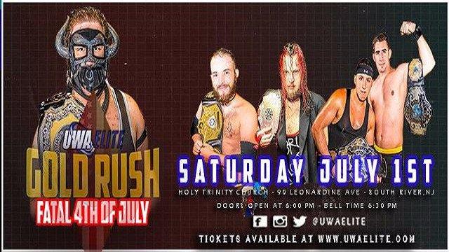 UWA Elite S7E8: Gold Rush - Fatal 4th of July