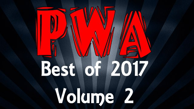 PWA Best of 2017 Volume 2