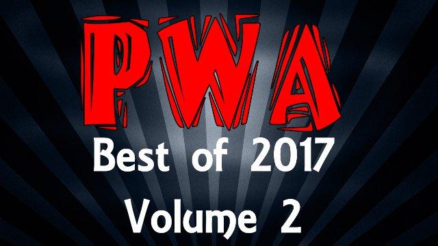PWA Best of 2017 Volume 2