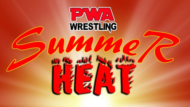 PWA Summer Heat 2019