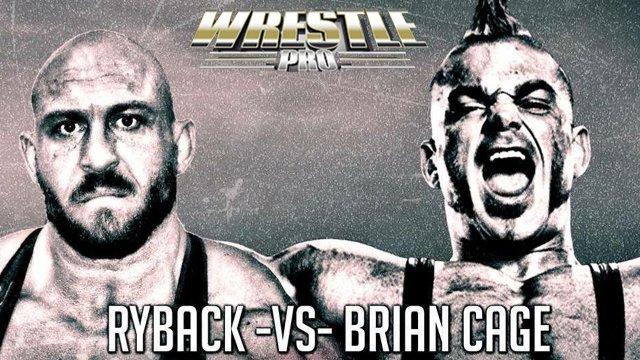 Brian Cage vs Ryback