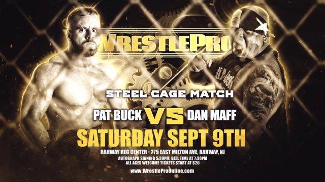 WrestlePro - Dan Maff vs Pat Buck (Steel Cage Match)