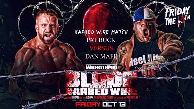 WrestlePro - Barbed Wire Match - Pat Buck vs Dan Maff