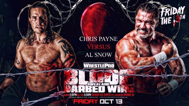 WrestlePro 10.13.17 Blood Sweat & Barbed Wire Full Show (Al Snow vs Chris Payne & Special Guest Ted Dibiase)