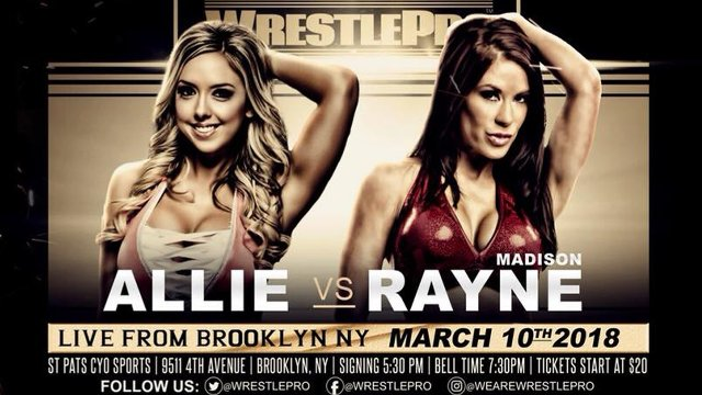 WrestlePro - Live from Brooklyn - 3.10.18 (Madison Rayne vs Allie)
