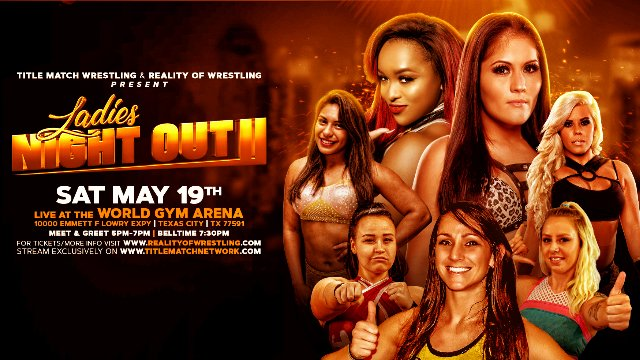Ladies Night Out II 5.19.18 (Ivelisse vs Kiera Hogan, Hyan vs Barbi Hayden, Jordynne Grace vs Kylie Rae)