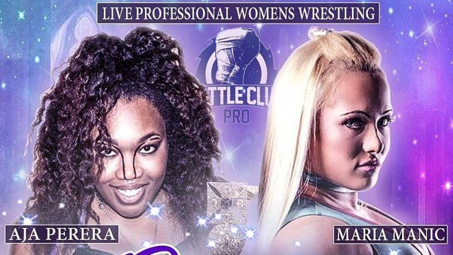 Battle Club Pro - Maria Manic vs Aja Perera