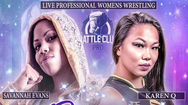 Battle Club Pro - Savannah Evans vs Karen Q