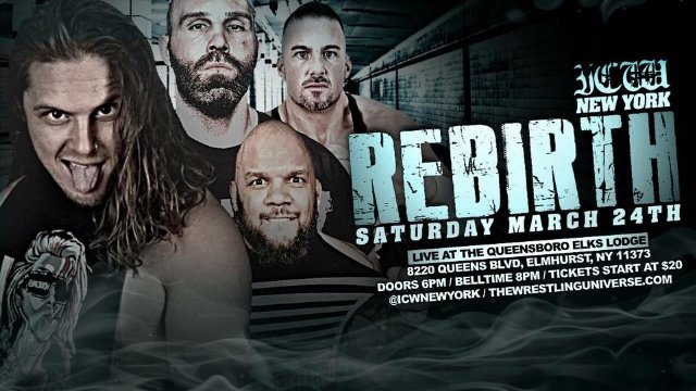 ICW New York - REBIRTH (Joey Janela vs Danny Demanto, Nick Gage vs EC Negro, Shlack vs KTB)