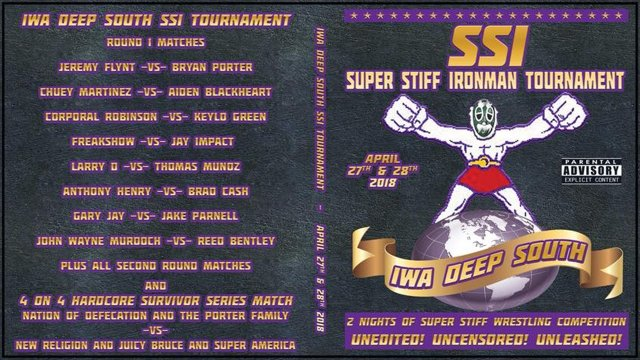 IWA Deep-South - Super Stiff Ironman 2-Day Tournament 2018