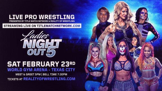 Ladies Night Out 5: Live iPPV (Angelina Love vs Kiera Hogan, Ivelisse vs Jazz, Taya Valkyrie vs Thunder Rosa)