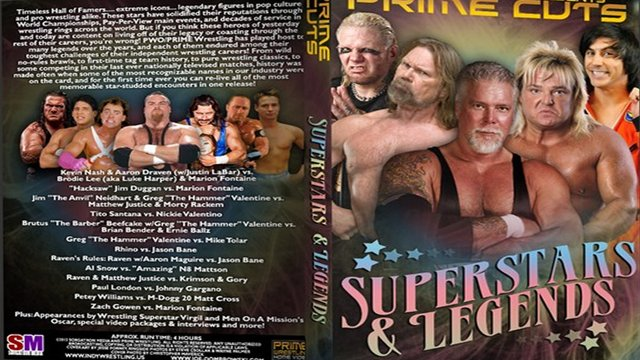 Prime Cuts – Superstars & Legends (Kevin Nash, Raven, Greg Valentine, Hacksaw Jim Duggan)