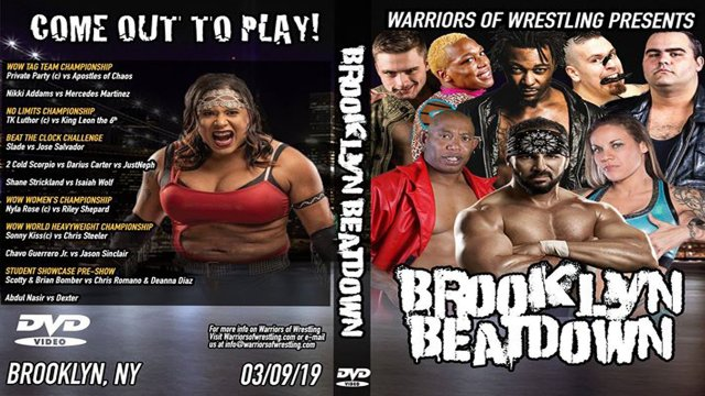 WOW Warriors of Wrestling - Brooklyn Beatdown 3.9.19 (2 Cold Scorpio, Nyla Rose, Mercedes Martinez, Chavo Guerrero Jr)