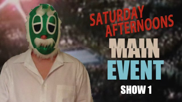 "$10 Rasslin - Saturday Afternoons Main Event: Show 1 (Jeff ""Hitman"" Hart, Freight Train, Little Donnie)"