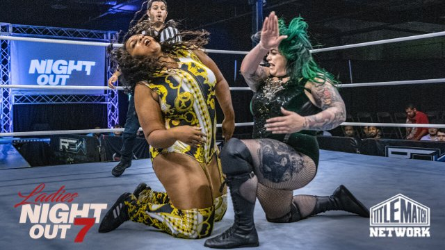 Ladies Night Out 7 - Harlow O'Hara vs Faye Jackson