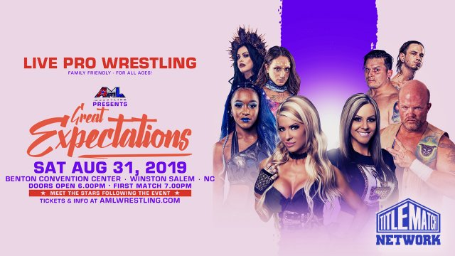 AML Wrestling: Great Expectations 8.31.19 (Renee Michelle vs Kiera Hogan, Kristen Stadtlander vs Thunder Rosa)