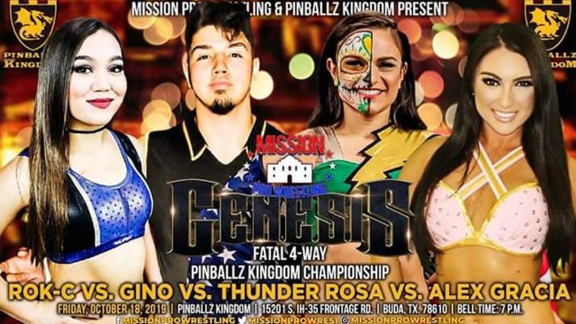 Mission Pro Wrestling: Genesis LIVESTREAM 10/18/19 (Thunder Rosa vs Gino vs Alex Gracia vs Rok-C, Jazz vs Madi Wrenkowski)