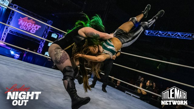 Ladies Night Out 8 - Harlow O'Hara & Alejandra the Lion vs Madi Wrenkowski & Vert Vixen