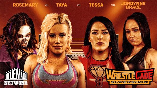 Wrestlecade Supershow 2019 Director's Cut: Special Edition (Taya Vaylkyrie vs Jordynne Grace vs Su Yung vs Rosemary)