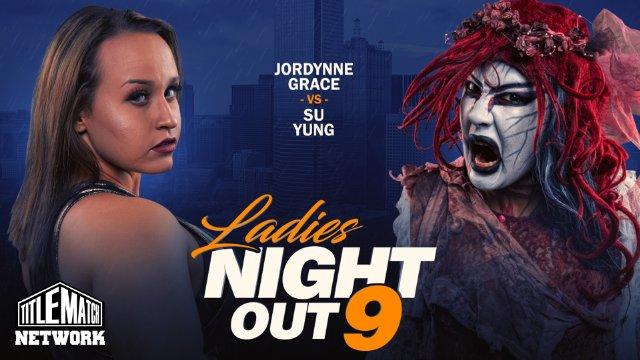 Ladies Night Out 9 iPPV Replay (Jordynne Grace vs Su Yung, Rok-C vs Heather Monroe, Vanity vs Amber Rodriguez)