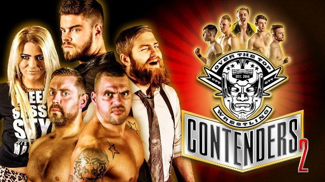 "Over The Top Wrestling Presents ""Contenders 2"""