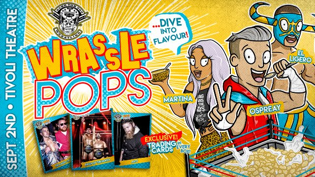 "Over The Top Wrestling Presents ""WrasslePOPS"""