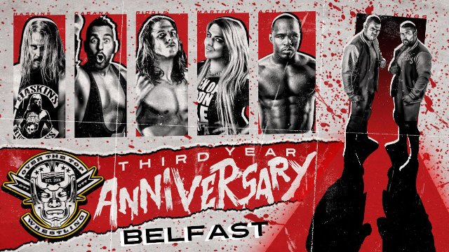 """Over The Top Wrestling Presents""""Third Anniversary Show"""" Belfast"""
