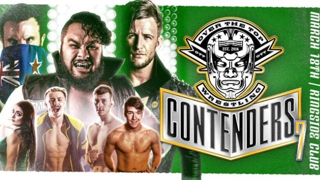 "Over The Top Wrestling Presents ""Contenders 7 #OSO"""