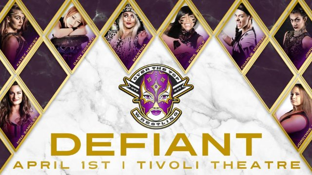 "Over The Top Wrestling Presents ""Defiant"""