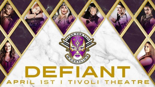 "Over The Top Wrestling Presents ""Defiant"""