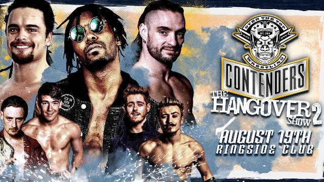 "Over The Top Wrestling Presents ""Contenders 11: The Hangover Show 2"""