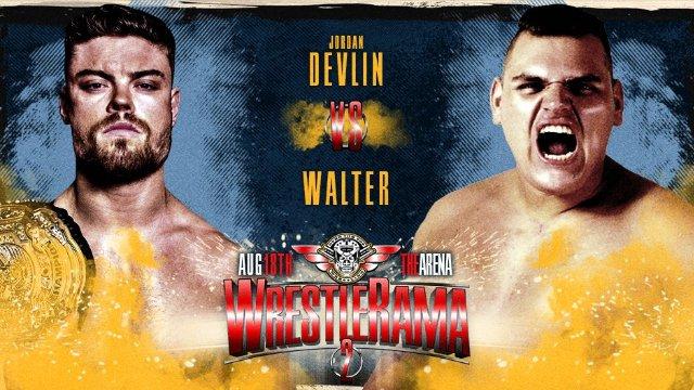 🚨Free Match🚨 Jordan Devlin Vs Walter #WrestleRama2
