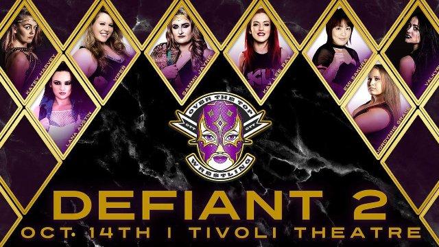 "Over The Top Wrestling Presents  ""Defiant 2"""
