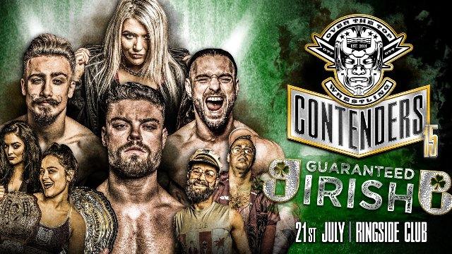 "Over The Top Wrestling Presents ""Contenders 15 All Irish"""