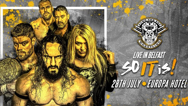 "Over The Top Wrestling Presents ""Belfast So It Is"""