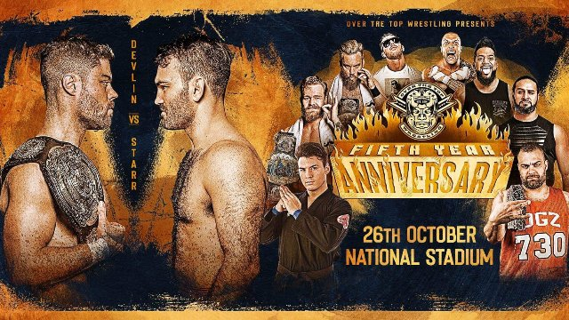 Over The Top Wrestling Presents Fifth Year Anniversary