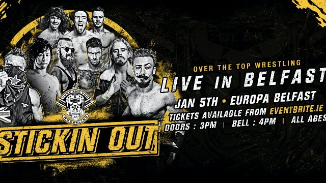 "Over The Top Wrestling Presents ""Stickin Out"""
