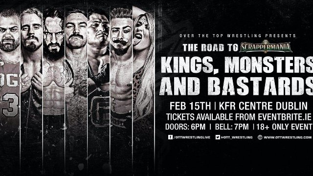 "Over The Top Wrestling Presents ""Kings, Monsters & Bastards"""