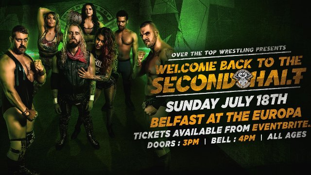 """Over The Top Wrestling Presents """"Welcome Back To The Second Half"""""""