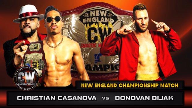Chaotic Wrestling - Christian Casanova vs Donovan Dijak - CW New England Championship Match