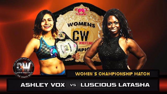 Chaotic Wrestling - Ashley Vox vs Luscious Latasha - CW Women's Championship Match