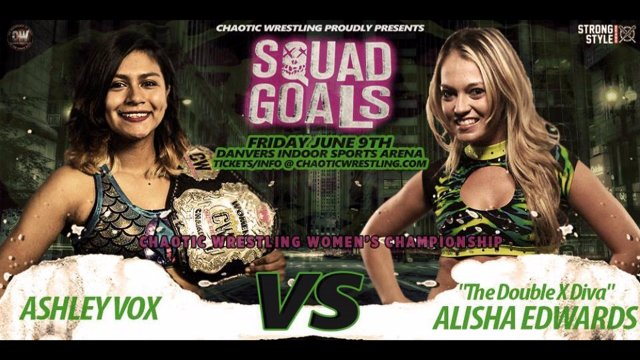 Chaotic Wrestling - Ashley Vox vs Alisha Edwards - CW Women's Championship Match