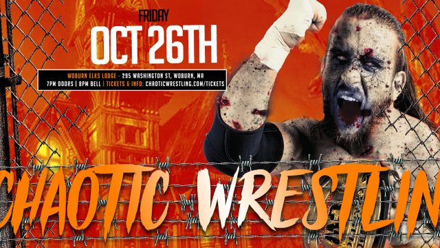 Chaotic Wrestling - Oct 26th - Woburn, MA - Walters vs Dunn | Cam vs AG   More